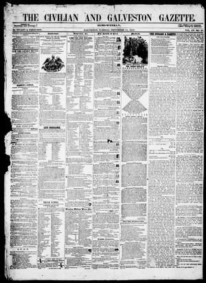 Primary view of object titled 'The Civilian and Galveston Gazette. (Galveston, Tex.), Vol. 15, No. 37, Ed. 1, Tuesday, September 21, 1852'.