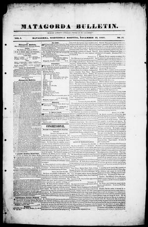 Primary view of object titled 'Matagorda Bulletin. (Matagorda, Tex.), Vol. 1, No. 16, Ed. 1, Wednesday, November 15, 1837'.