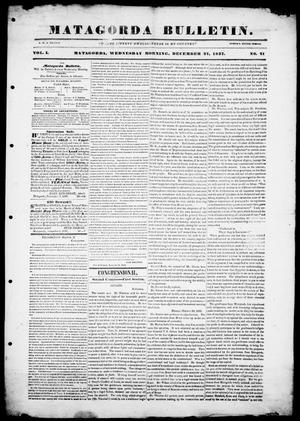 Primary view of object titled 'Matagorda Bulletin. (Matagorda, Tex.), Vol. 1, No. 21, Ed. 1, Wednesday, December 27, 1837'.