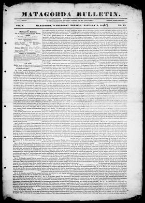 Primary view of object titled 'Matagorda Bulletin. (Matagorda, Tex.), Vol. 1, No. 22, Ed. 1, Wednesday, January 3, 1838'.