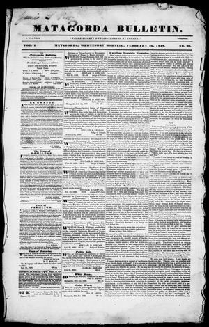 Primary view of Matagorda Bulletin. (Matagorda, Tex.), Vol. 1, No. 29, Ed. 1, Wednesday, February 28, 1838