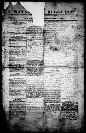 Matagorda Bulletin. (Matagorda, Tex.), Vol. 1, No. 44, Ed. 1, Thursday, June 28, 1838