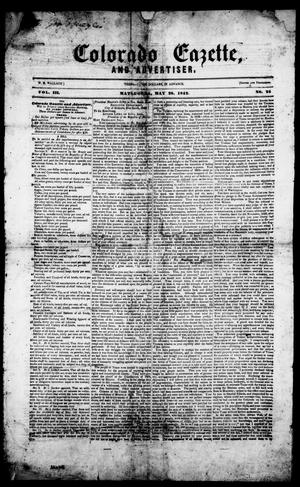 Primary view of object titled 'Colorado Gazette and Advertiser. (Matagorda, Tex.), Vol. 3, No. 24, Ed. 1, Saturday, May 28, 1842'.