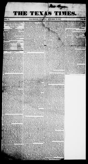 Primary view of object titled 'The Texas Times. (Galveston, Tex.), Vol. 1, No. 43, Ed. 1, Tuesday, October 18, 1842'.