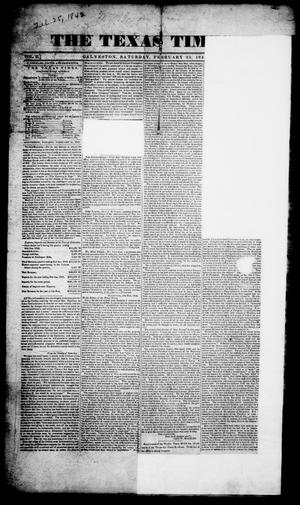 Primary view of object titled 'The Texas Times. (Galveston, Tex.), Vol. 2, No. 9, Ed. 1, Saturday, February 25, 1843'.