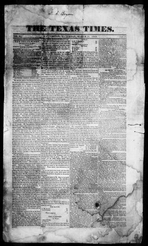 Primary view of object titled 'The Texas Times. (Galveston, Tex.), Vol. 2, No. 11, Ed. 1, Saturday, March 11, 1843'.