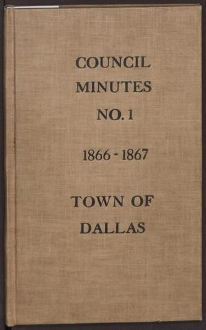 Primary view of object titled '[Dallas City Council Minutes, Book 1]'.