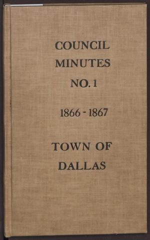 [Dallas City Council Minutes, Book 1]