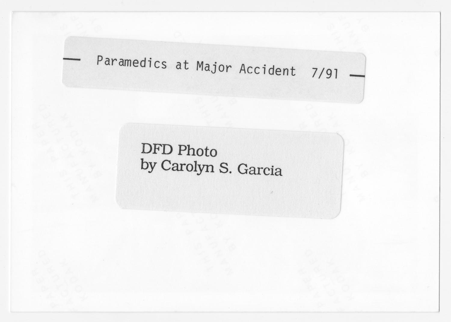 [Paramedics at Major Accident]                                                                                                      [Sequence #]: 2 of 2