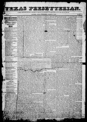 Texas Presbyterian. (Victoria, Tex.), Vol. 1, No. 10, Ed. 1, Wednesday, March 24, 1847