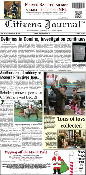 Primary view of object titled 'Citizens Journal (Atlanta, Tex.), Vol. 134, No. 100, Ed. 1 Sunday, December 15, 2013'.