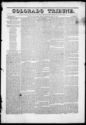 Primary view of object titled 'Colorado Tribune. (Matagorda, Tex.), Vol. 1, No. 27, Ed. 1, Monday, April 17, 1848'.