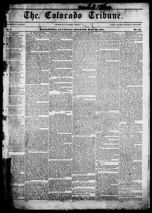Primary view of object titled 'The Colorado Tribune. (Matagorda, Tex.), Vol. 4, No. 18, Ed. 1, Saturday, May 10, 1851'.