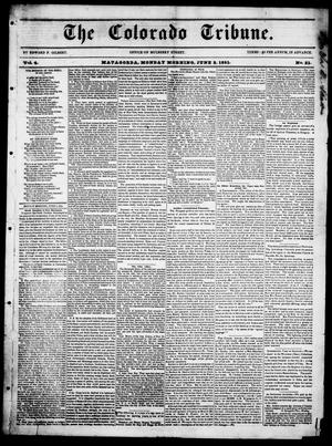 Primary view of object titled 'The Colorado Tribune. (Matagorda, Tex.), Vol. 4, No. 21, Ed. 1, Monday, June 2, 1851'.