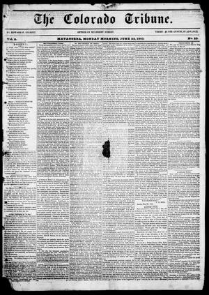 The Colorado Tribune. (Matagorda, Tex.), Vol. 4, No. 23, Ed. 1, Monday, June 23, 1851