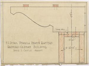 Primary view of object titled 'Radford Hotel, Abilene, Texas: Pergola Beam and Rafters Detail'.