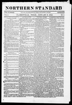 Primary view of object titled 'The Northern Standard. (Clarksville, Tex.), Vol. 3, No. 8, Ed. 1, Thursday, January 9, 1845'.