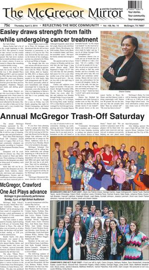 Primary view of The McGregor Mirror and the Crawford Sun (McGregor, Tex.), Vol. 109, No. 14, Ed. 1 Thursday, April 3, 2014
