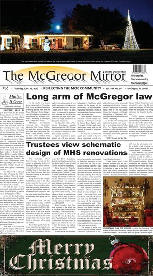 Primary view of object titled 'The McGregor Mirror and the Crawford Sun (McGregor, Tex.), Vol. 108, No. 50, Ed. 1 Thursday, December 19, 2013'.