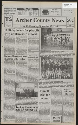Primary view of object titled 'Archer County News (Archer City, Tex.), No. 46, Ed. 1 Thursday, November 12, 1998'.