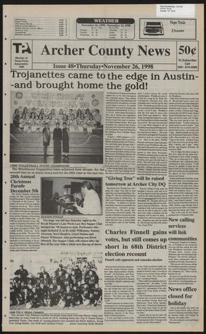 Primary view of object titled 'Archer County News (Archer City, Tex.), No. 48, Ed. 1 Thursday, November 26, 1998'.