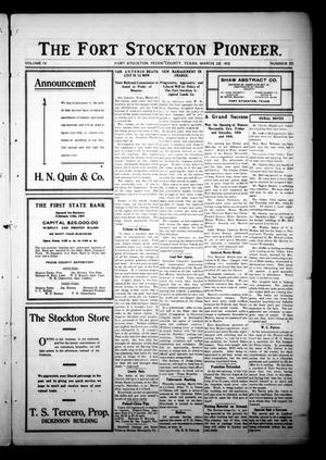 Primary view of object titled 'The Fort Stockton Pioneer. (Fort Stockton, Tex.), Vol. 4, No. 50, Ed. 1 Friday, March 22, 1912'.