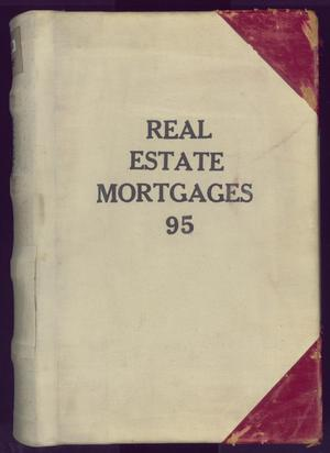 Primary view of object titled 'Travis County Deed Records: Real Estate Mortgages 95'.