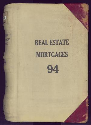 Primary view of object titled 'Travis County Deed Records: Real Estate Mortgages 94'.