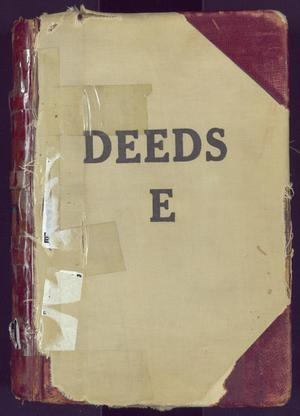 Primary view of object titled 'Travis County Deed Records: Deed Record E'.
