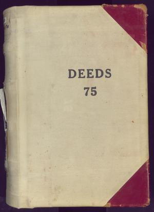 Primary view of object titled 'Travis County Deed Records: Deed Record 75'.