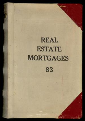 Primary view of object titled 'Travis County Deed Records: Real Estate Mortgages 83'.