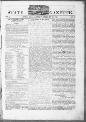 Primary view of object titled 'Texas State Gazette. (Austin, Tex.), Vol. 1, No. 26, Ed. 1, Saturday, February 16, 1850'.