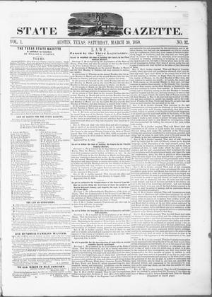 Primary view of object titled 'Texas State Gazette. (Austin, Tex.), Vol. 1, No. 32, Ed. 1, Saturday, March 30, 1850'.