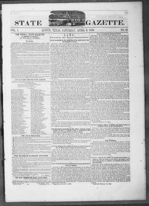 Primary view of object titled 'Texas State Gazette. (Austin, Tex.), Vol. 1, No. 33, Ed. 1, Saturday, April 6, 1850'.