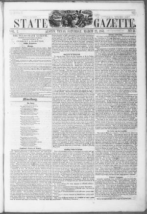 Primary view of object titled 'Texas State Gazette. (Austin, Tex.), Vol. 2, No. 31, Ed. 1, Saturday, March 22, 1851'.