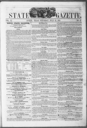 Primary view of object titled 'Texas State Gazette. (Austin, Tex.), Vol. 2, No. 47, Ed. 1, Saturday, July 12, 1851'.