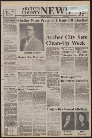 Primary view of object titled 'Archer County News (Archer City, Tex.), No. 16, Ed. 1 Thursday, April 16, 1992'.