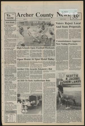 Primary view of object titled 'Archer County News (Archer City, Tex.), No. 33, Ed. 1 Thursday, August 15, 1991'.