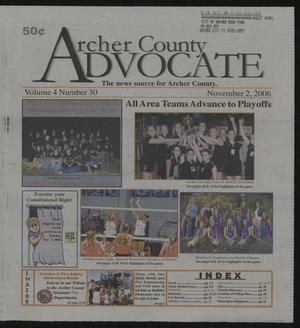Primary view of object titled 'Archer County Advocate (Holliday, Tex.), Vol. 4, No. 30, Ed. 1 Thursday, November 2, 2006'.