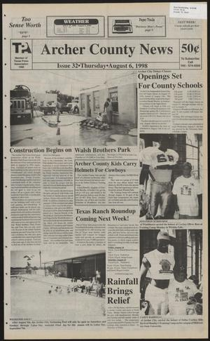 Primary view of object titled 'Archer County News (Archer City, Tex.), No. 32, Ed. 1 Thursday, August 6, 1998'.