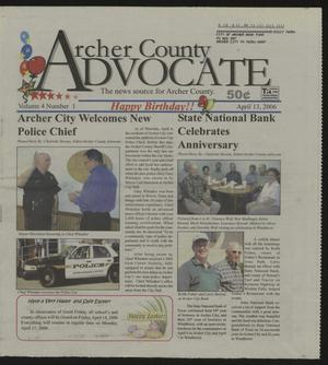 Primary view of object titled 'Archer County Advocate (Holliday, Tex.), Vol. 4, No. 1, Ed. 1 Thursday, April 13, 2006'.