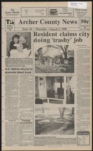 Primary view of object titled 'Archer County News (Archer City, Tex.), No. 10, Ed. 1 Thursday, March 5, 1998'.