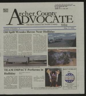 Primary view of object titled 'Archer County Advocate (Holliday, Tex.), Vol. 4, No. 5, Ed. 1 Thursday, May 11, 2006'.