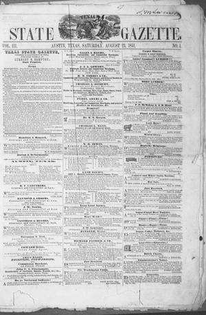 Primary view of object titled 'Texas State Gazette. (Austin, Tex.), Vol. 3, No. 1, Ed. 1, Saturday, August 23, 1851'.