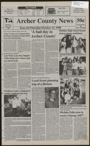 Primary view of object titled 'Archer County News (Archer City, Tex.), No. 42, Ed. 1 Thursday, October 15, 1998'.