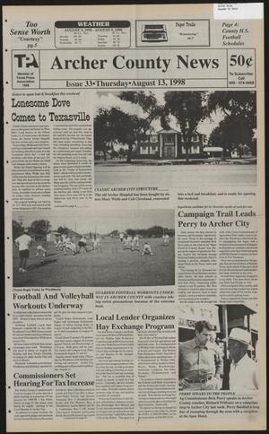 Primary view of object titled 'Archer County News (Archer City, Tex.), No. 33, Ed. 1 Thursday, August 13, 1998'.