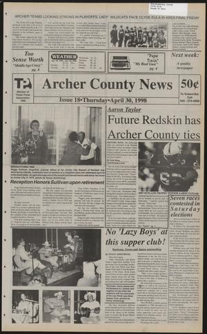 Primary view of object titled 'Archer County News (Archer City, Tex.), No. 18, Ed. 1 Thursday, April 30, 1998'.