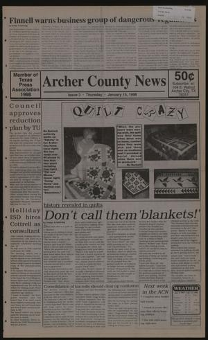 Primary view of object titled 'Archer County News (Archer City, Tex.), No. 3, Ed. 1 Thursday, January 15, 1998'.