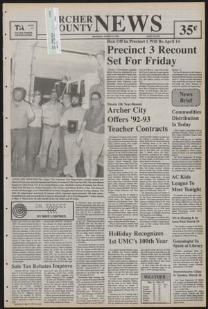 Primary view of object titled 'Archer County News (Archer City, Tex.), No. 12, Ed. 1 Thursday, March 19, 1992'.