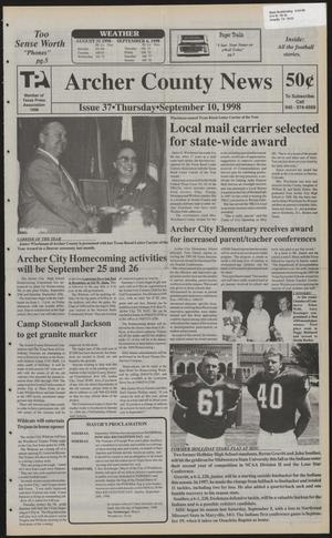 Primary view of object titled 'Archer County News (Archer City, Tex.), No. 37, Ed. 1 Thursday, September 10, 1998'.